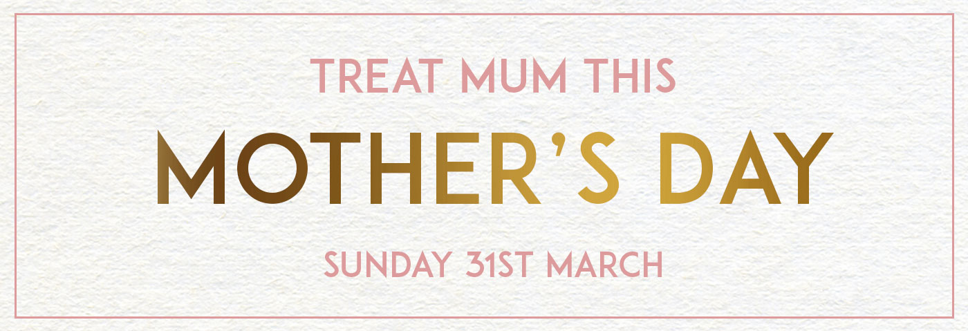 Mother's Day at The Mitre